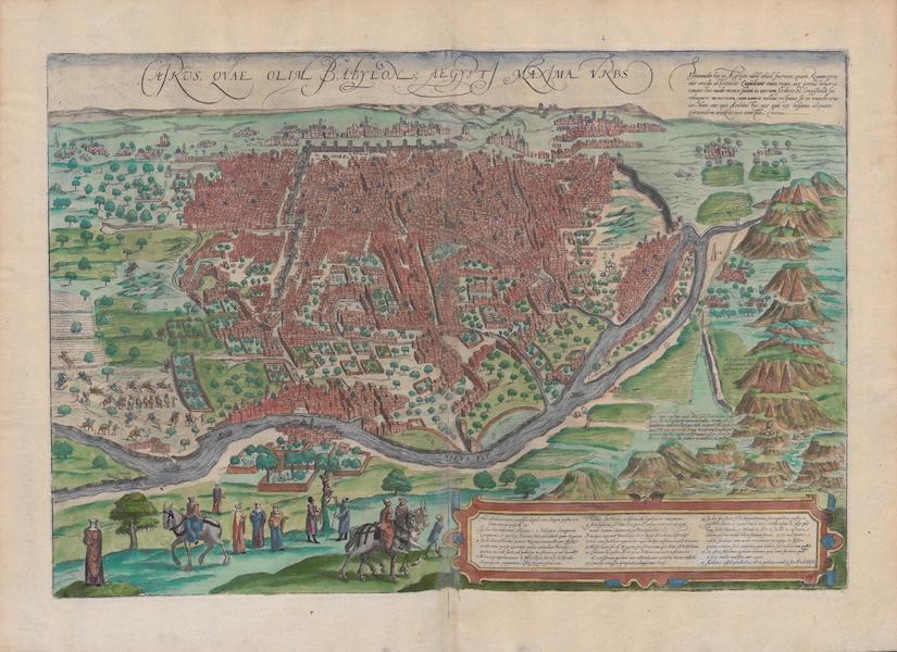Civitates Orbis Terrarum Vol. 1 - Cairus Quae Olim Babylon (1572)