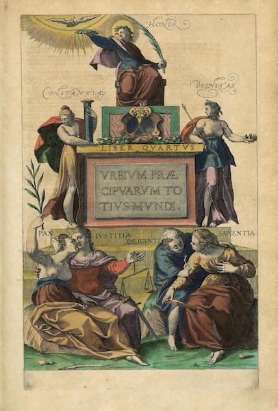 Civitates Orbis Terrarum Vol. 4 - Vrbivm Praecipvarvm Totivs Mvndi Liber Qvartvs (1588)
