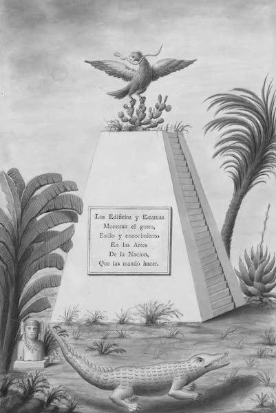 Coleccion General de Laminas de los Antiguos Monumentos de Nueva Espana - Frontispiece (1820)