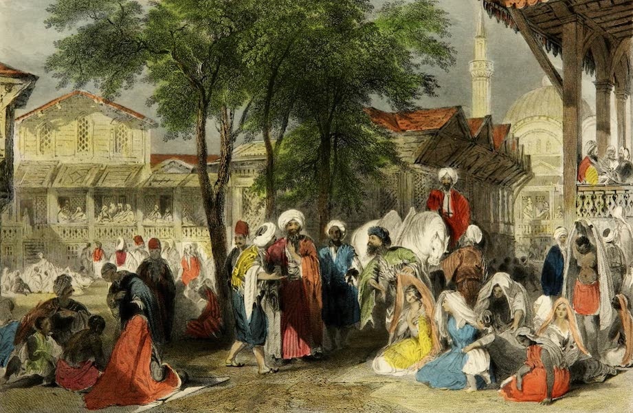 Constantinople and the Scenery of the Seven Churches of Asia Minor Vol. 1 - The Aurut Bazaar, or Slave Market (1839)