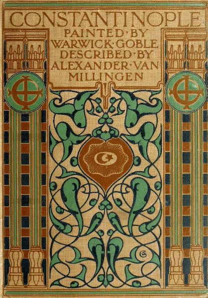 Constantinople Painted and Described - Front Cover (1906)