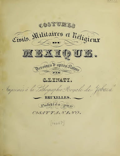 Aquatint & Lithography - Costumes Civils, Militaires et Religieux du Mexique