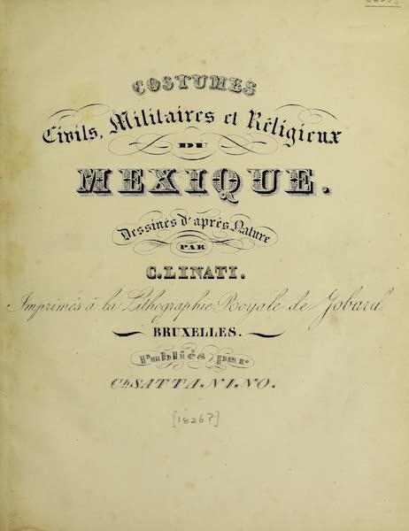 Costumes Civils, Militaires et Religieux du Mexique - Title Page (1828)