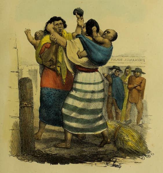 Costumes Civils, Militaires et Religieux du Mexique - Dispute de deux Indiennes (1828)