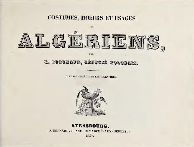 Costume - Costumes, Moeurs et Usages des Algeriens