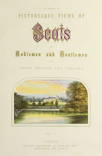 County Seats of Great Britain and Ireland Vol. 5 - Illustrated Title Page (1880)