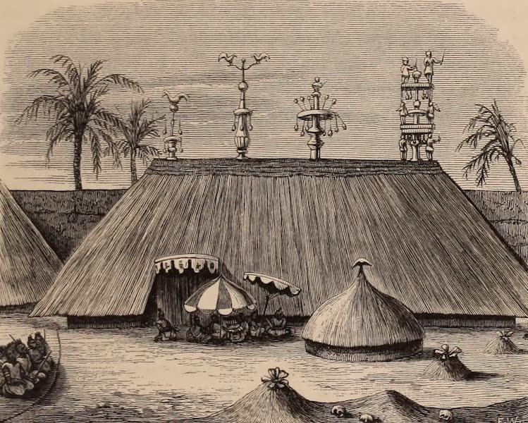 Dahomey As It Is - Tombs of Agajah, Tegbwesun, Mpengula and Agongolu (1874)