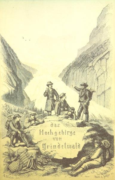 Das Hochgebirge von Grindelwald - Illustrated Title Page (1865)
