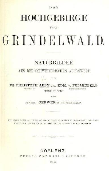 Das Hochgebirge von Grindelwald - Title Page (1865)