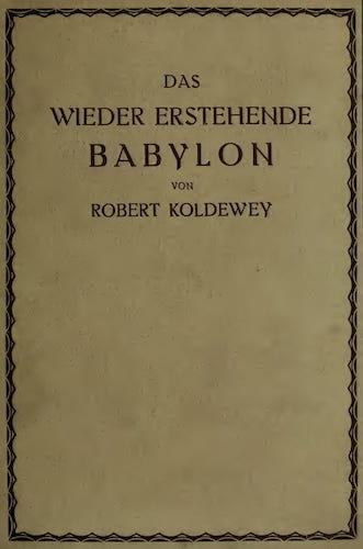 Ctesiphon - Das Wieder Erstehende Babylon