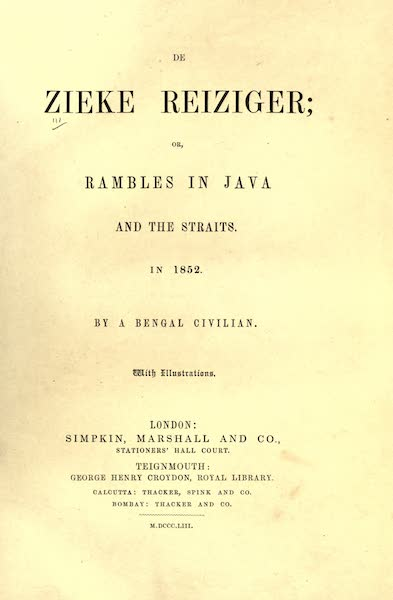 De Zieke Reiziger, or, Rambles in Java and the Straits - Title Page (1853)