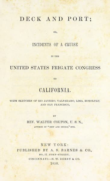 Deck and Port, or, Incidents of a Cruise in the United States Frigate Congress to California - Title Page (1850)