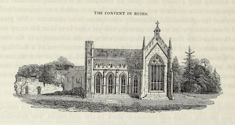 Delineations of Fonthill and its Abbey - The Convent in Ruins (1823)