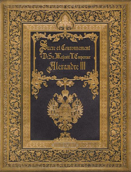 Description du Sacre et du Couronnement de Leurs Majestes Imperiales - Front Cover (1883)
