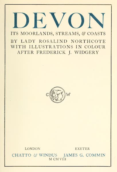 Devon : Its Moorlands, Streams, & Coasts - Title Page (1913)