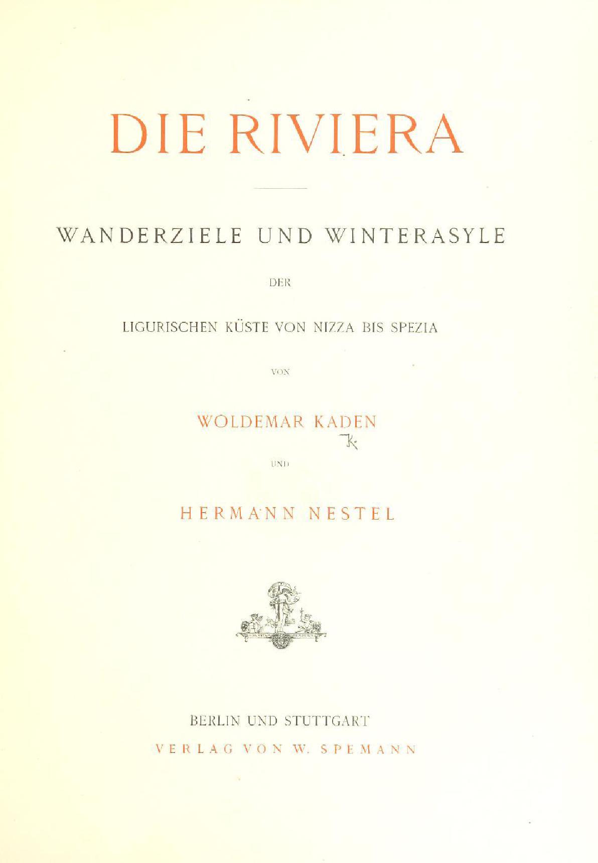 Die Riviera: Wanderziele und Winterasyle