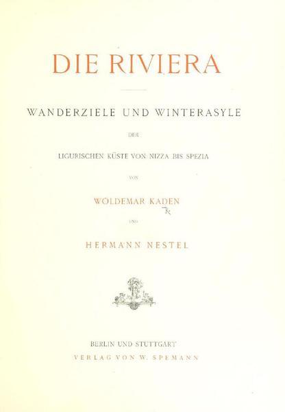 Die Riviera: Wanderziele und Winterasyle - Title Page (1884)