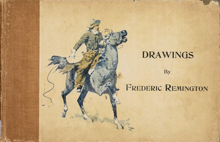 Drawings by Frederic Remington - Front Cover (1897)