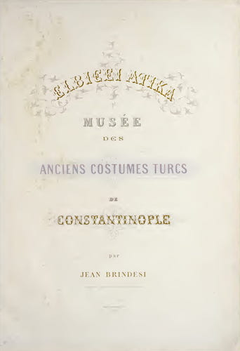 Aquatint & Lithography - Elbicei atika : Musee des Anciens Costumes Turcs de Constantinople
