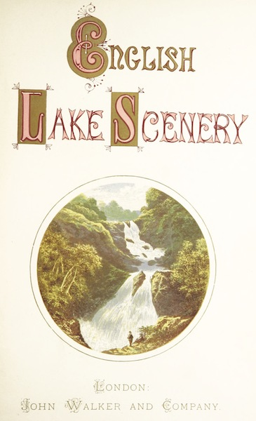 English Lake Scenery - Illustrated Title Page (1880)