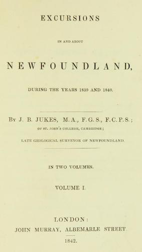 Excursions in and about Newfoundland Vol. 1 (1842)