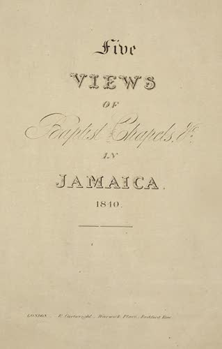 Aquatint & Lithography - Five Views in Baptist Chapels in Jamaica