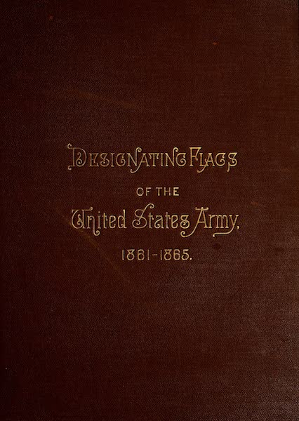 Flags of the Army of the United States - Front Cover (1887)