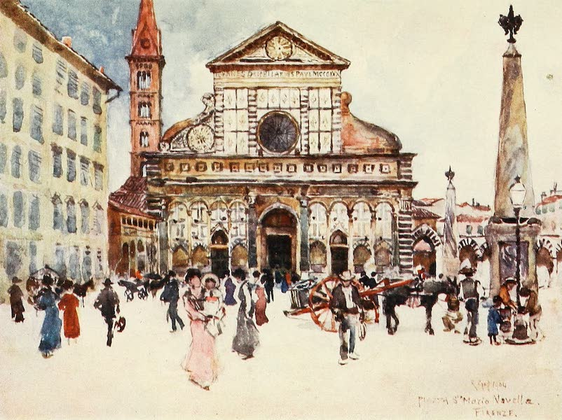 Florence & Some Tuscan Cities Painted and Described - Piazza Santa Maria Novella (1905)