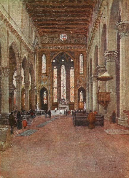 Florence & Some Tuscan Cities Painted and Described - The Franciscan Church of Santa Croce, looking East (1905)