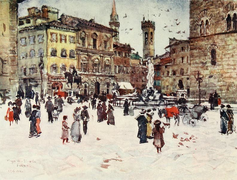 Florence & Some Tuscan Cities Painted and Described - Piazza Delia Signoria, with Palazzo Vecchio, the Towers of the Bargello, and Badia (1905)