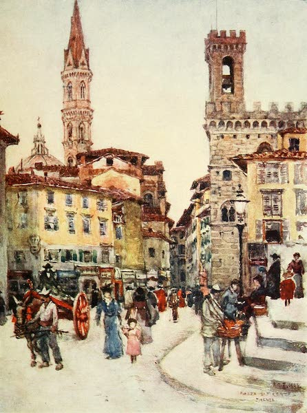 Florence & Some Tuscan Cities Painted and Described - Piazza S. Firenze, Florence (1905)