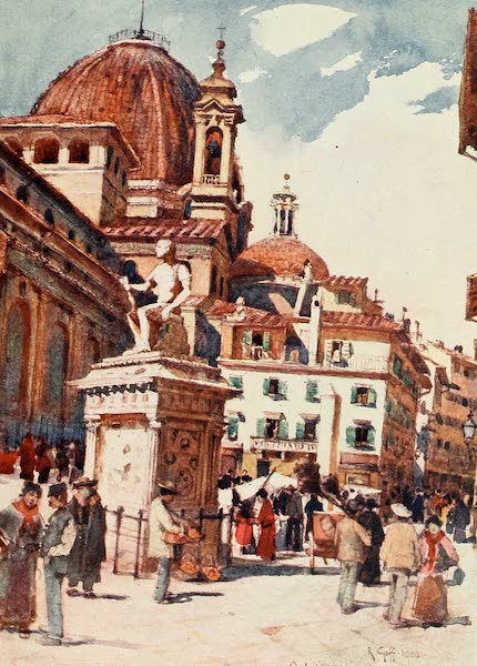 Florence & Some Tuscan Cities Painted and Described - Piazza S. Lorenzo, with the Statue of Giovanni delle Bande Nere (1905)