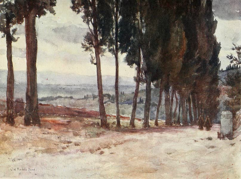Florence & Some Tuscan Cities Painted and Described - On the Old Road to Fiesole (1905)
