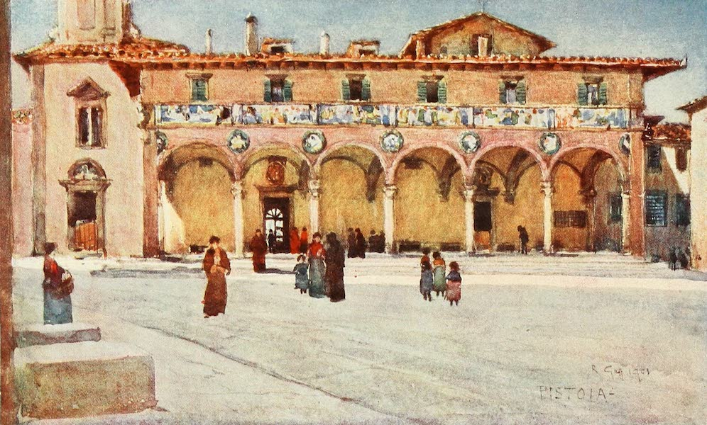 "Florence & Some Tuscan Cities Painted and Described - Hospital ""del Ceppo,"" Pistoia (1905)"