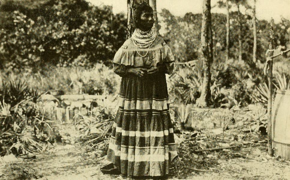 Florida, the Land of Enchantment - A Seminole Indian Woman (1918)