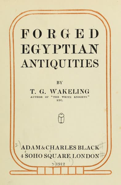 Forged Egyptian Antiquities - Title Page (1912)
