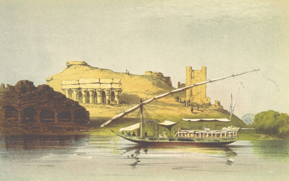 Four Months in a Dahabeeh - The Temple of Dom Ombo and the Dahabeeh Cairo (1863)