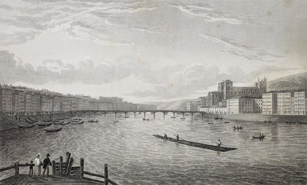 French Scenery - Lyons, from the Pont de Pierre (1822)