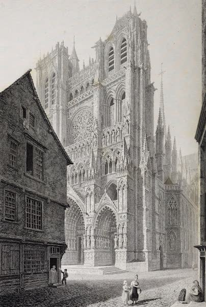 French Scenery - Amiens Cathedral (1822)