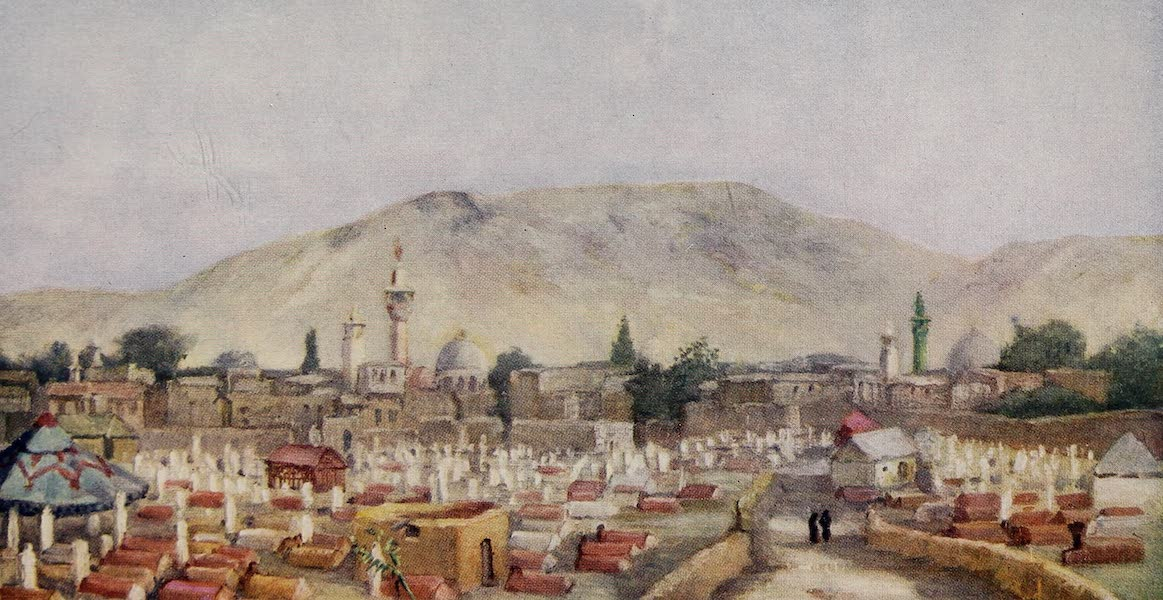 From Damascus to Palmyra - Moslem Cemetery in the Meidan, Damascus (1908)