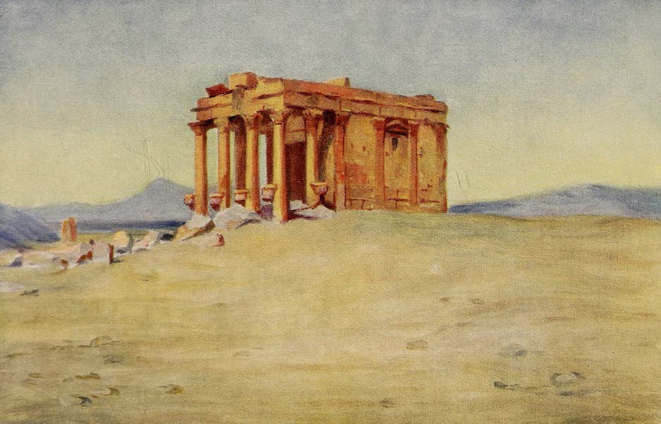 From Damascus to Palmyra - Temple of the King's Mother, Palmyra (1908)