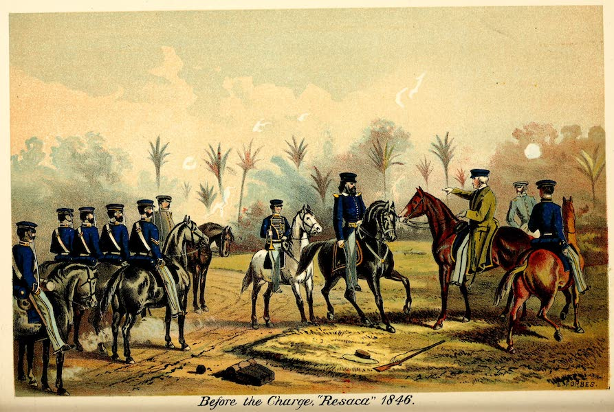 From Everglade to Canon with the Second Dragoons - Before the Charge, Resaca, 1846 (1875)