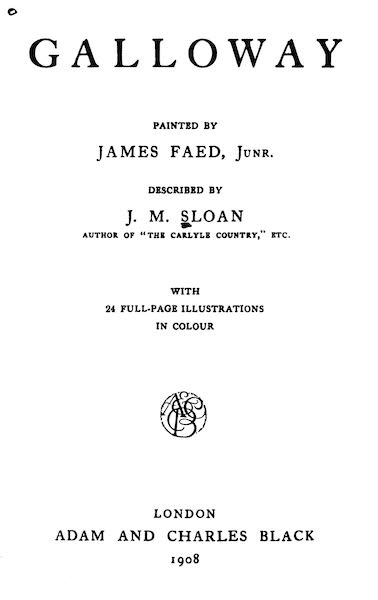 Galloway Painted and Described - Title Page (1908)