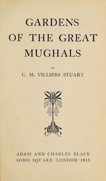 Gardens of the Great Mughals - Title Page (1913)