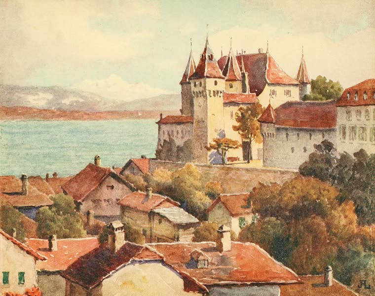 Geneva, Painted and Described - Nyon Castle, looking across the Lake to Mont Blanc (1908)