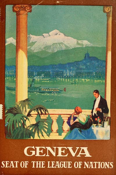 Geneva, Painted and Described - Geneva, Seat of the League of Nations (1908)