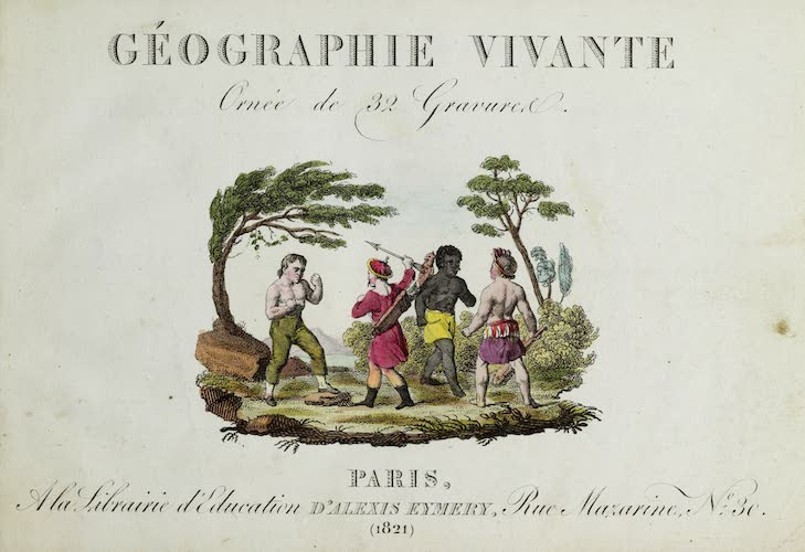 Aquatint & Lithography - Geographie Vivante, ou, Tableaux Raisonnes