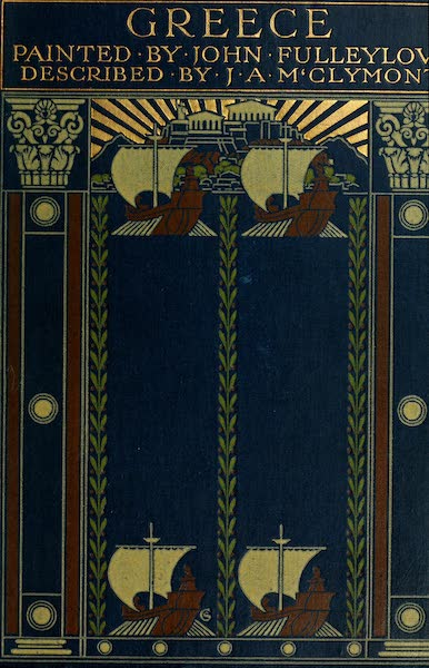 Greece Painted and Described - Front Cover (1906)