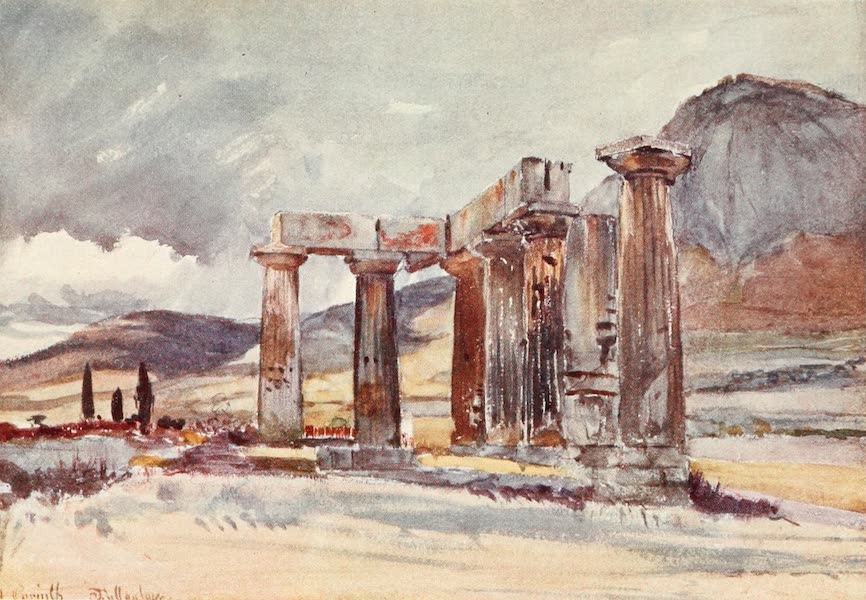 Greece Painted and Described - The Temple at Corinth (1906)
