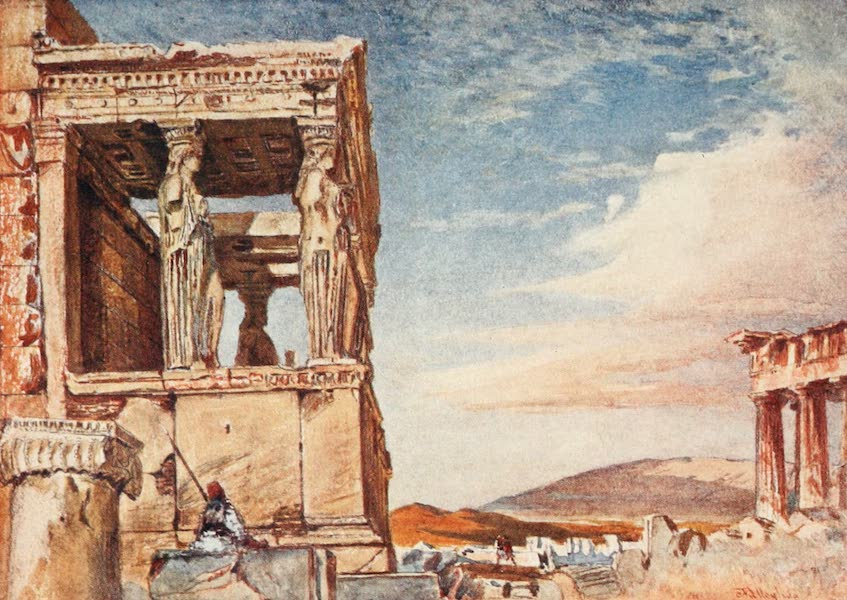 Greece Painted and Described - The Caryatid Portico of the Erechtheum from the West (1906)